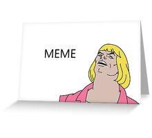 Nice meme Greeting Card