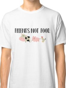 Friends Not Food - Animals Classic T-Shirt