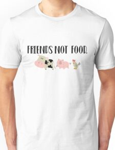 Friends Not Food - Animals Unisex T-Shirt