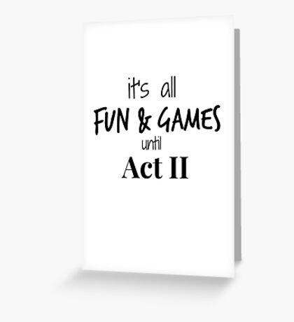 Act 2 gets Real Greeting Card