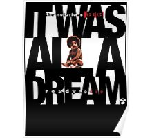 It was all a Dream - Cloud Nine [White] Poster