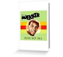 Desmond Is A Rude Boy Ska Greeting Card