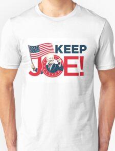 """""""KEEP JOE!"""" BIDEN FOR VP! Unisex T-Shirt"""