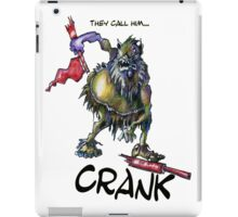 They call Him...Crank iPad Case/Skin