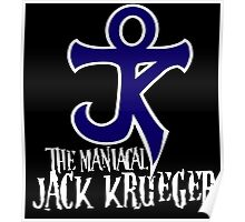 The Maniacal Jack Krueger Logo Poster