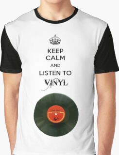 Keep calm and listen to vinyl Graphic T-Shirt