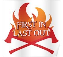FIREMAN first in last out Poster