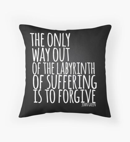 John Green Typography Quote Only Way Throw Pillow
