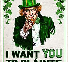 I Want You to Slainte by atomicgorilla