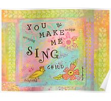 You Make My Heart Sing--Affirmations From Abba Poster