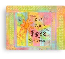 You Are Free--Affirmations From Abba Canvas Print