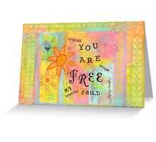 You Are Free--Affirmations From Abba Greeting Card