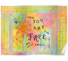You Are Free--Affirmations From Abba Poster