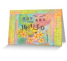 You Are Healed--Affirmations From Abba Greeting Card