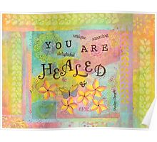 You Are Healed--Affirmations From Abba Poster