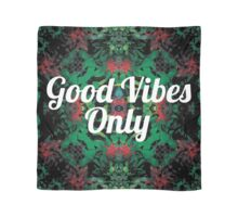Good Vibes Only Scarf