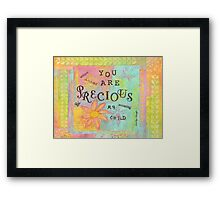 You Are Precious--Affirmations From Abba Framed Print