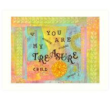 You are My Treasure--Affirmations From Abba  Art Print