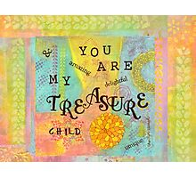 You are My Treasure--Affirmations From Abba  Photographic Print