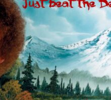 "Bob Ross ""Just beat the Devil out of it."" Sticker"