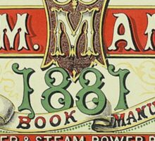 W.M. Mann - Stationer & Steam Power Print (Flyer, 1881) Sticker