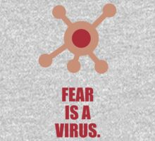 Fear Is A Virus - Corporate Start-up Quotes One Piece - Long Sleeve