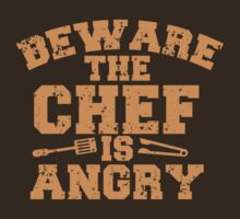 BEWARE THE CHEF IS ANGRY with tongs distressed by jazzydevil