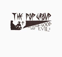 The Pop Group - She's Beyond Good and Evil Unisex T-Shirt