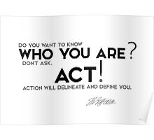 who you are? act! - jefferson Poster