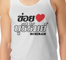 I Heart (Love) Buriram, Isaan, Thailand Tank Top
