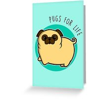 Pugs for life - fawn Greeting Card