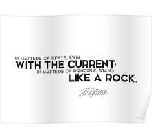swim with the current, stand like a rock - jefferson Poster