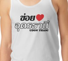 I Heart (Love) Udon Thani, Isaan, Thailand Tank Top