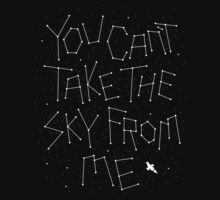YOU CANT TAKE THE SKY FROM ME Baby Tee