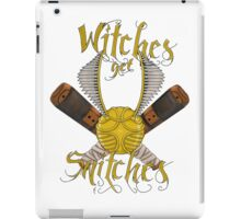 Witches get snitches iPad Case/Skin