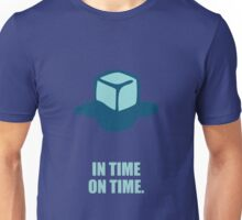 In time on time - Business Quote Unisex T-Shirt