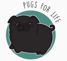 Pugs for life - black Kids Tee