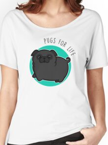 Pugs for life - black Women's Relaxed Fit T-Shirt