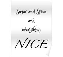 Sugar and Spice - white Poster
