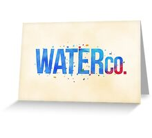 water co. Greeting Card