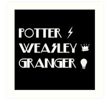 Potter, Weasley, Granger Art Print