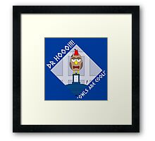 "DOCTOR HOOO (ELEVENTH DOCTOR) ""OWLS ARE COOL!"" Framed Print"