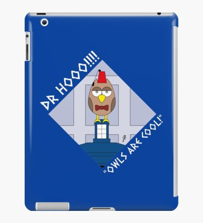"""DOCTOR HOOO (ELEVENTH DOCTOR) """"OWLS ARE COOL!"""" iPad Case/Skin"""