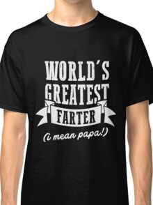 World's Greatest Papa Funny T-Shirt Best Gift For Father's Day Classic T-Shirt