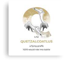 Q is for Quetzalcoatlus Canvas Print