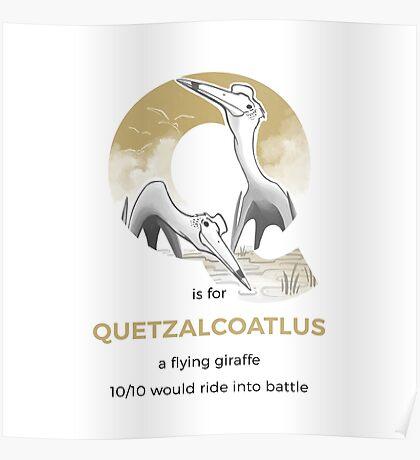 Q is for Quetzalcoatlus Poster