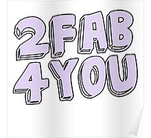 2 fab 4 you Poster