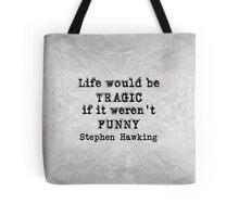 Funny Life Tote Bag