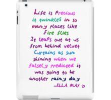 Life is precious iPad Case/Skin