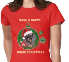 Have a Happy Doxie Christmas. Womens Fitted T-Shirt